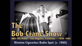 The Bob Crane Show / KNX-CBS Radio / Winston Cigarettes Commercial (c. 1960)