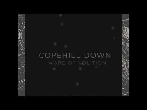 """Copehill Down - """"Wake of Volition"""" Official Lyric Video"""