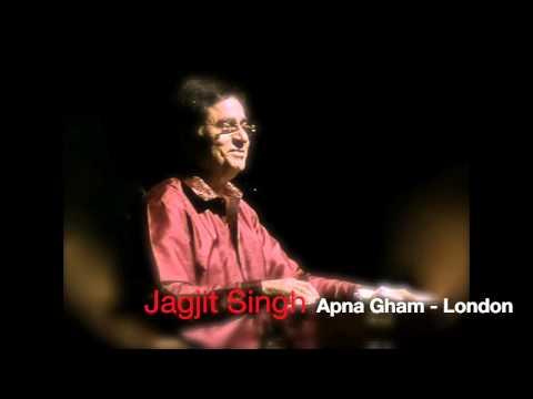 Jagjit Singh Live - Apna Gham