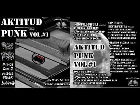 Aktitud Punk Vol.1 - 5 way Split Compilado Metal Punk Latino