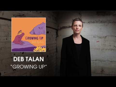Deb Talan - Growing Up [Audio]
