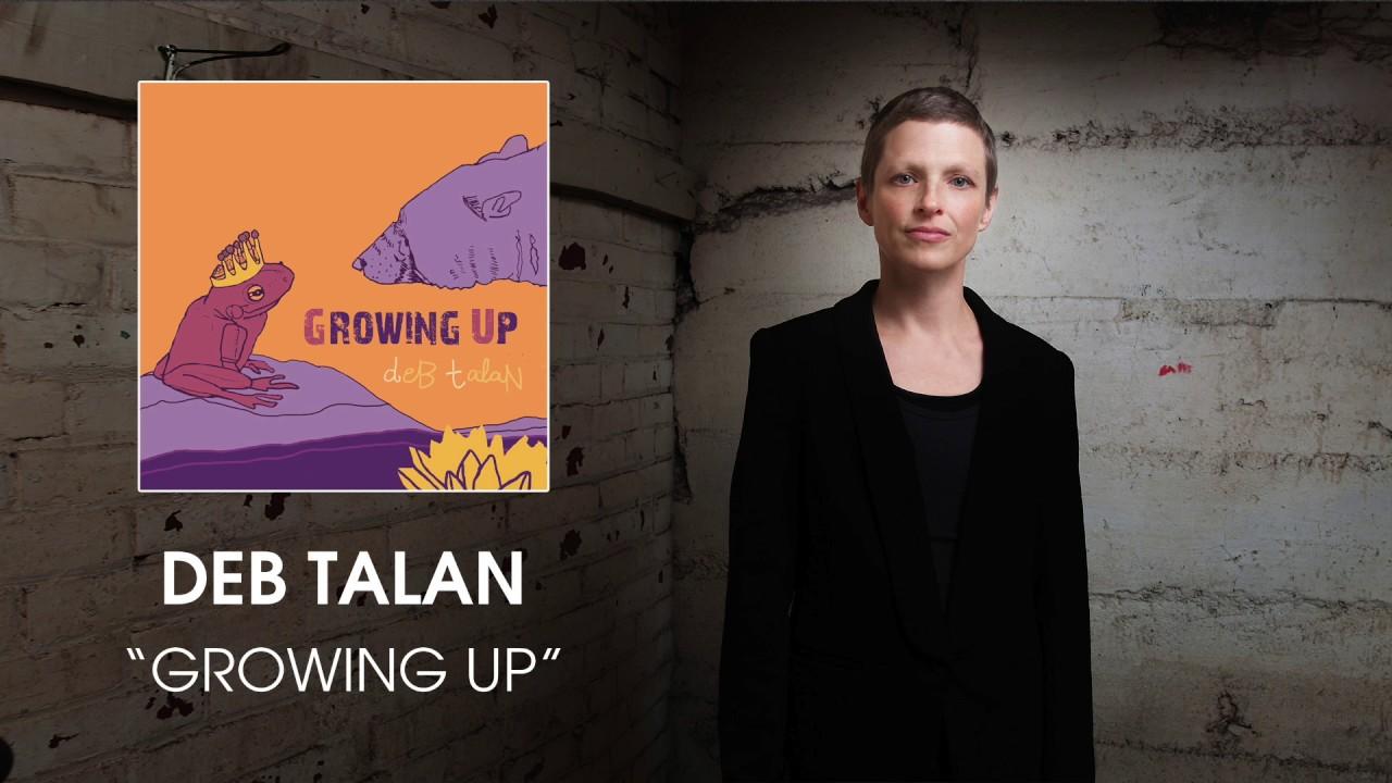 deb-talan-growing-up-audio-nettwerkmusic
