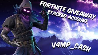 Fortnite Free! Stacked Account Giveaway!!| Playground LTM | V4mp Clan tryouts |
