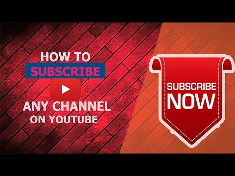 How to Subscribe any Channel On Toutube