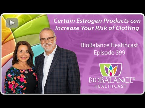 certain-estrogen-products-can-increase-your-risk-of-clotting