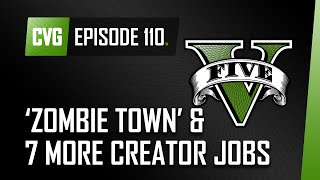 GTA V o'clock: 'Zombie Town' and 9 more creator jobs. Plus GTA 6 and Heist release date rumours