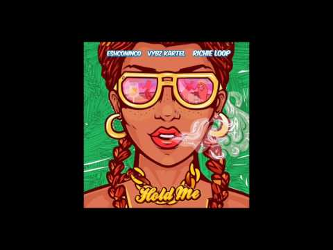 Eshconinco Feat. Vybz Kartel & Richie Loop - Hold Me(clean)