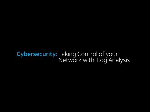 Cybersecurity: Taking Control of your Network with Log Analysis