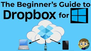 The Beginner's Guide to Dropbox for Windows - Cloud Storage