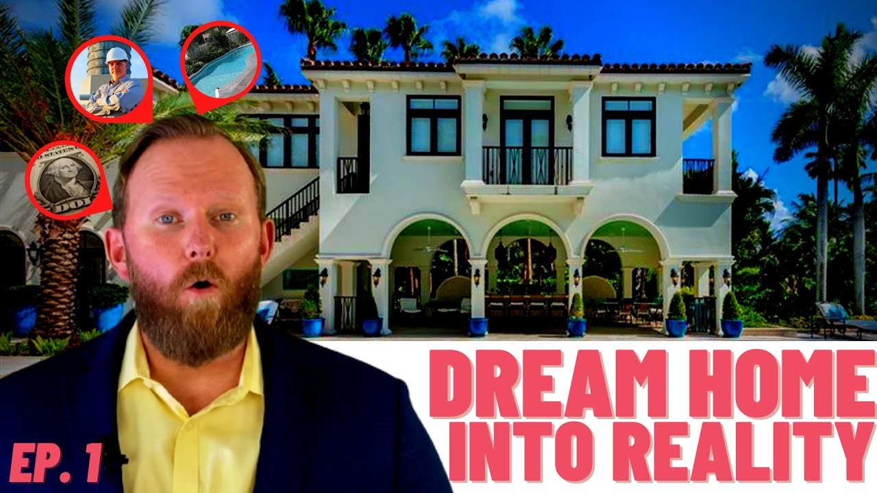 HOW YOU CAN MAKE YOUR CUSTOM DREAM HOME INTO REALITY! Part 1
