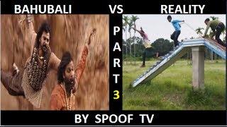BAHUBALI VS REALITY || EXPECTATION VS REALITY || PART 3 || BY SPOOF TV