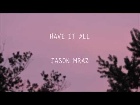 Jason Mraz - Have it all (한국어 가사/자막/해석)