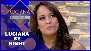 Luciana by Night com Renata Alves - Completo 28/08/2018