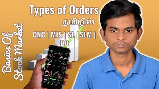 TYPES OF ORDERS in stock trading- CNC, MIS, SL, SLM, BO and CO Order-in Tamil- Live Market #12
