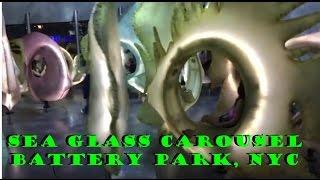 New York Trip: Sea Glass Carousel