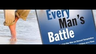 October 5 Everyday for Every Man 365 Readings for Those Engaged in the Battle Striving For Purity