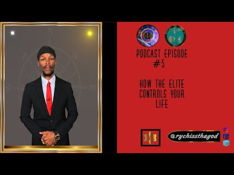 Esoterically Speaking - Episode #5  How The elite controls your life/reality