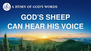 "2020 English Gospel Song | ""God's Sheep Can Hear His Voice"""