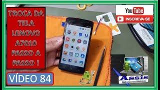 Troca da Tela LENOVO A7010 Passo a Passo Com Instrução V#84