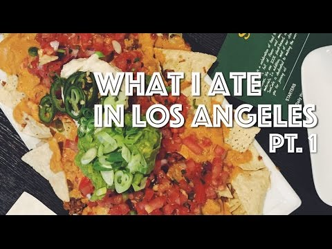 WHAT I ATE IN LOS ANGELES (VEGAN) PT. 1