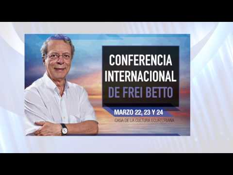 Conferencia Internacional Frei Betto