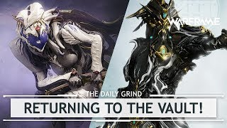 Warframe: Primes Returning to the Vault! [thedailygrind]