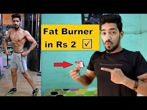 Indian cheapest Fat Burner in Rs 2 – 100% guaranteed result