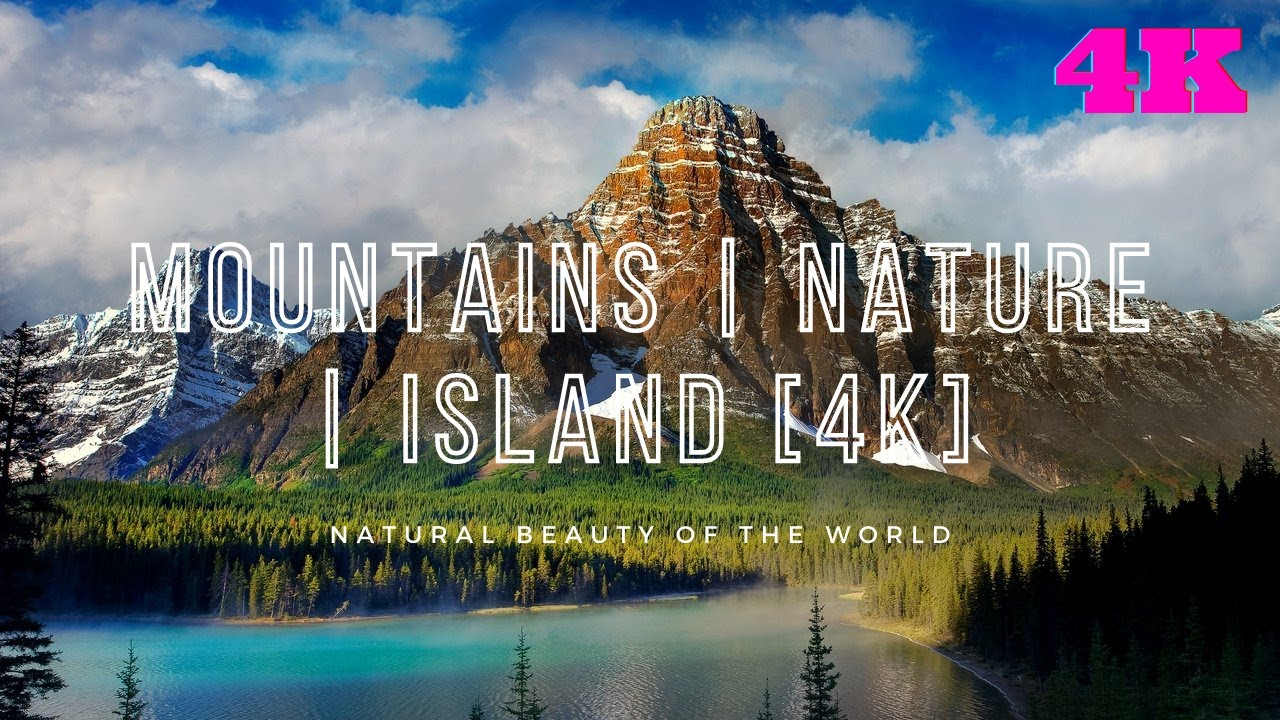 Mountains | Nature | Island [4K]