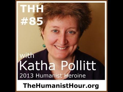 The Humanist Hour #85: Katha Pollitt