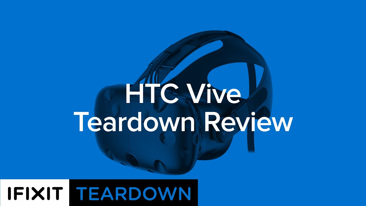 HTC Vive Teardown - iFixit