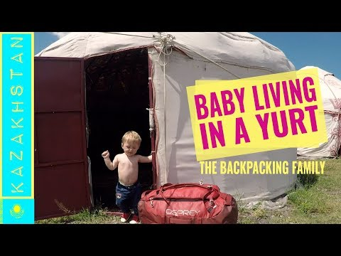 Kazakhstan Travel | Staying in a yurt in With Our Baby (1 year old!)