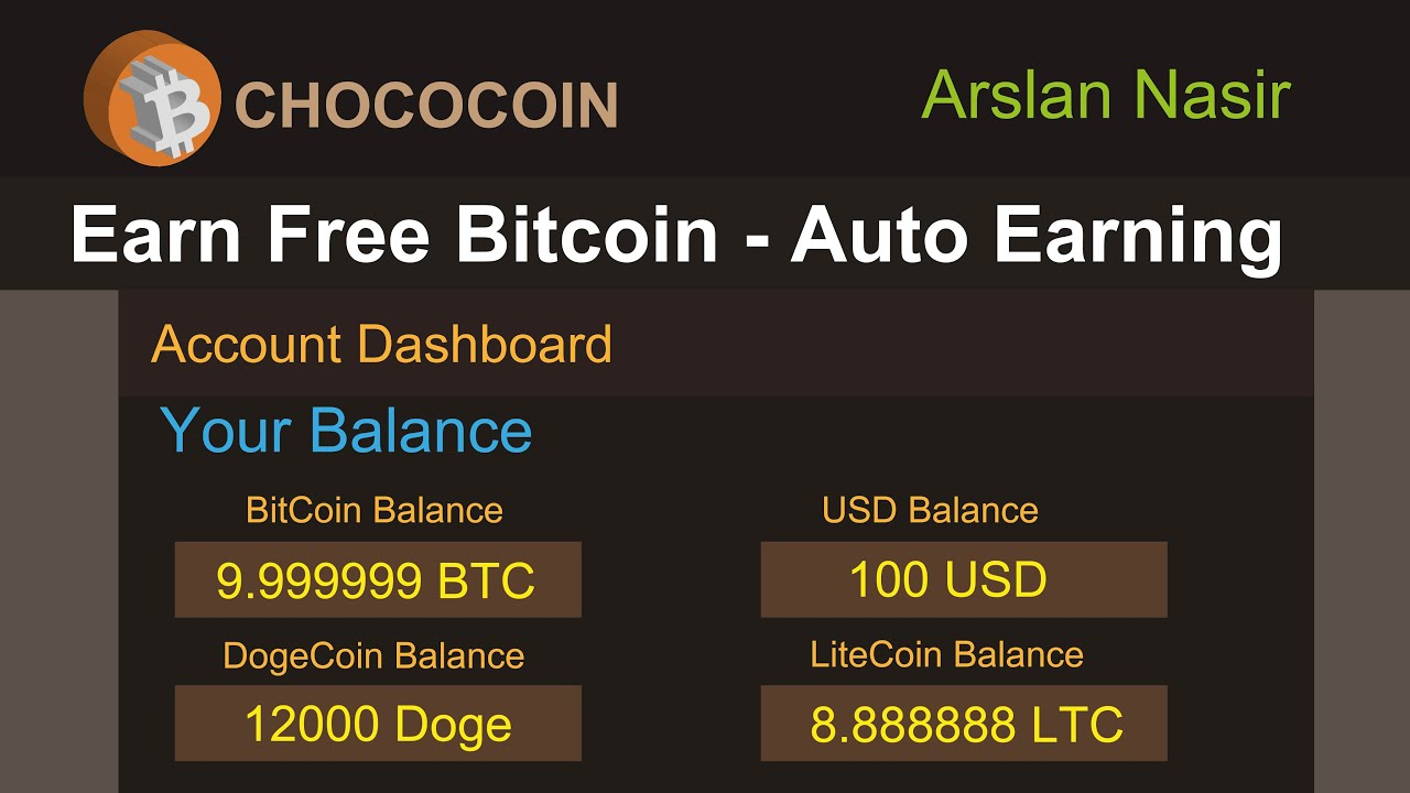 ChocoCoin - New Free Bitcoin USD Earning Site 2020 + Auto Earning ...