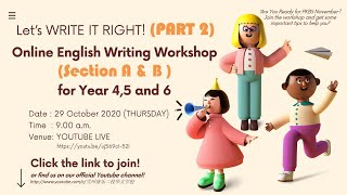 Let's WRITE IT RIGHT [ 2 ] ! (Online English Writing Workshop- Part 2)