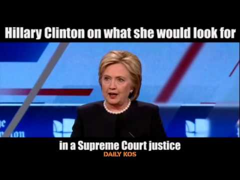 Hillary Clinton on what she would look for in a Supreme Court justice