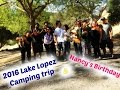 2016 Family Camping Trip at Lopez Lake