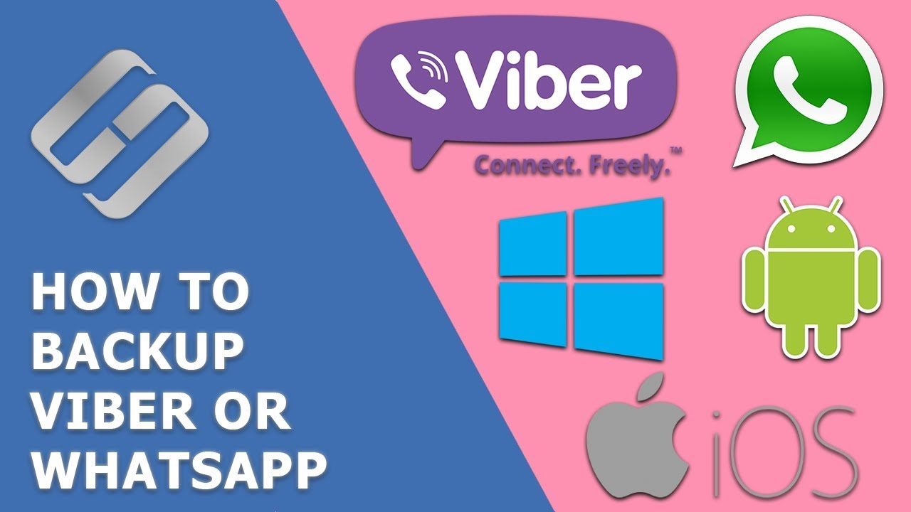 Backup and Restore Viber and WhatsApp on Android, iOS and Windows PC ⚕️