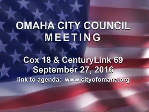 Omaha Nebraska City Council Meeting, September 27, 2016