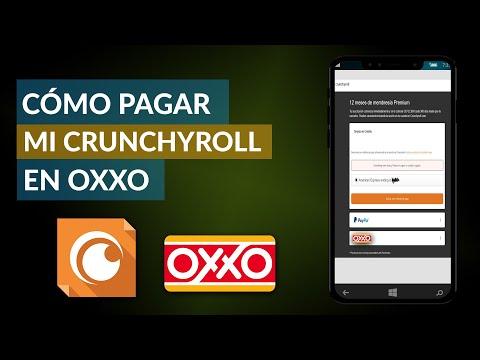 Cómo Pagar mi Crunchyroll en OXXO