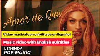Pabllo Vittar - Amor de Que   [English / Españo]