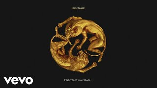 Beyoncé - FIND YOUR WAY BACK (Official Audio)