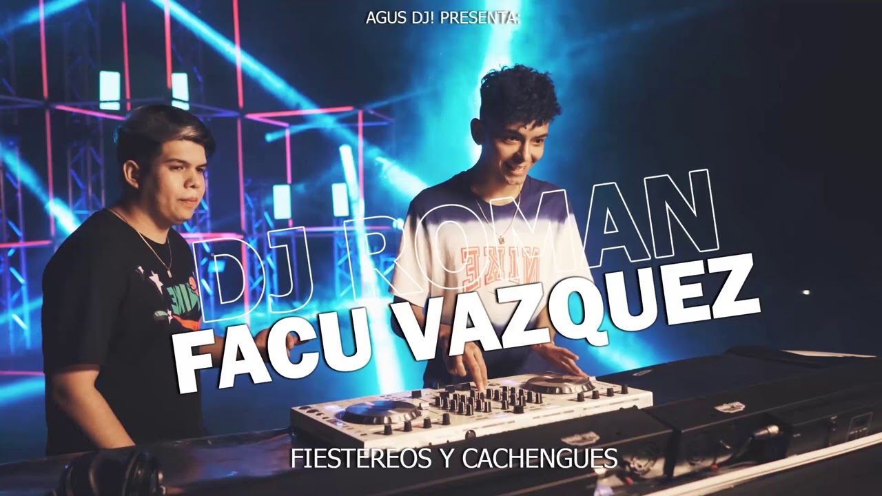 MiX DJ ROMAN Y Facu Vazquez ENGANCHADO 2021 #1 | Fiesteros y Cachengues | AgusDJ!