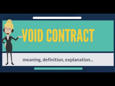 What is VOID CONTRACT? What does VOID CONTRACT mean? VOID CONTRACT meaning, definition & explanation