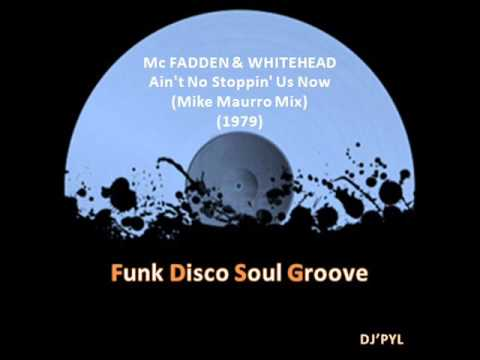 Mc FADDEN & WHITEHEAD - Ain't No Stoppin' Us Now...