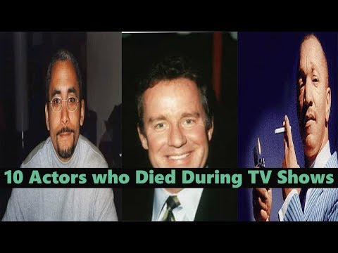 10 Actors who Died During TV s