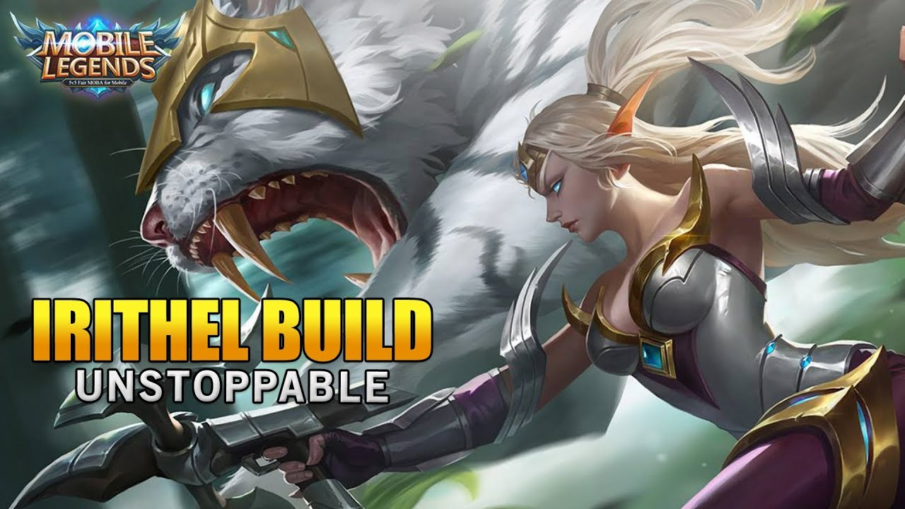 Mobile Legends Irithel Unstoppable Build YouTube