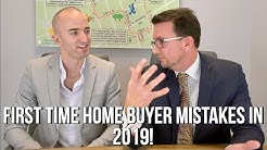 First Time Home Buyer Mistakes in 2019 | Stop doing these things!