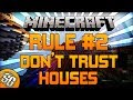 Minecraft Hardcore Games Rule #2 | Don't Trust Houses