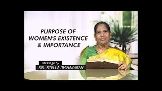 Purpose of Women's Existence & Importance | Sis. Stella Dhinakaran