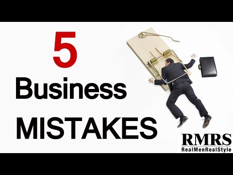 5 Business Mistakes Entrepreneurs Make | Common Business Owner Problems Video