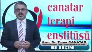Eş Seçimi - Uzm. Dr. Taner Canatar